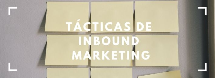 tacticas-inbound-marketing-empresas-probar